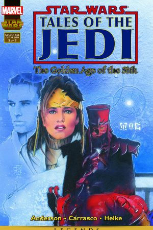Star Wars: Tales Of The Jedi - The Golden Age Of The Sith #3