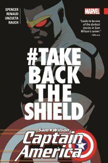 Captain America: Sam Wilson Vol. 4 - #TAKEBACKTHESHIELD (Trade Paperback)