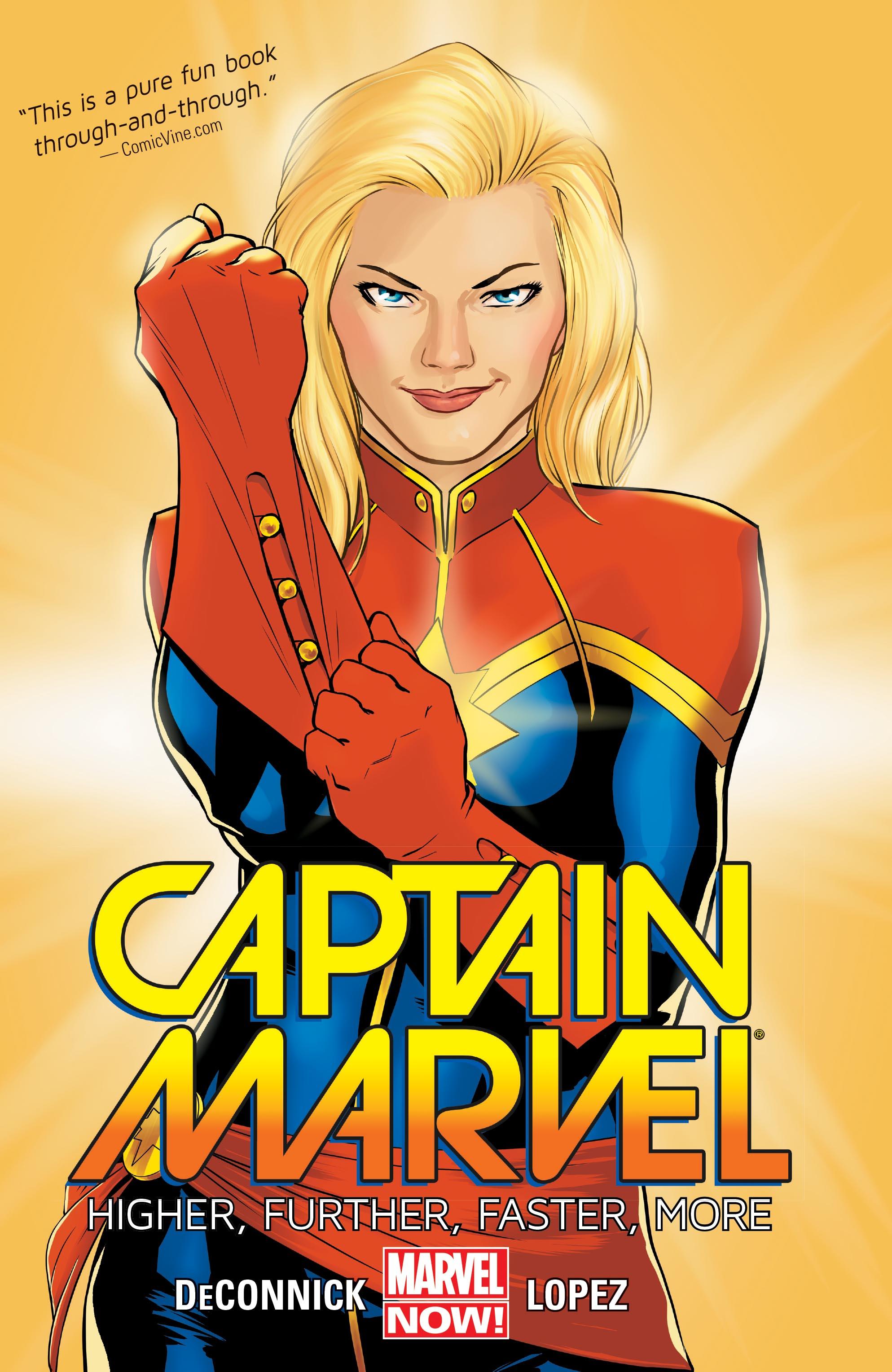 Captain Marvel Vol. 1: Higher, Further, Faster, More (Trade Paperback)