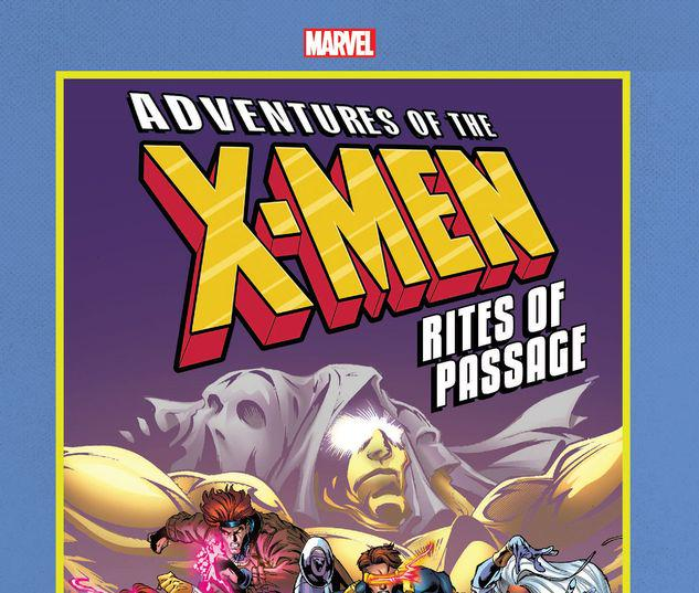 ADVENTURES OF THE X-MEN: RITES OF PASSAGE GN-TPB #1