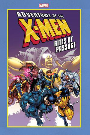 Adventures Of The X-Men: Rites Of Passage (Trade Paperback)