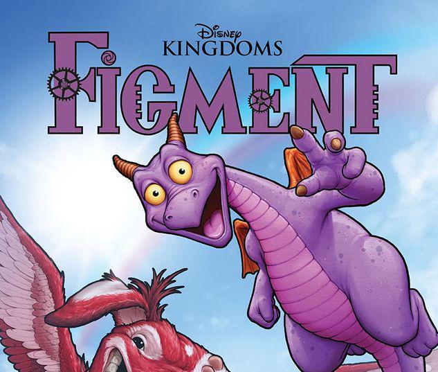 DISNEY KINGDOMS: FIGMENT GN-TPB #1