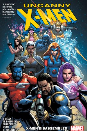 Uncanny X-Men: X-Men Disassembled (Trade Paperback)