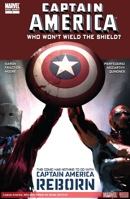 CAPTAIN AMERICA: WHO WON'T WIELD THE SHIELD 1 (2010) #1