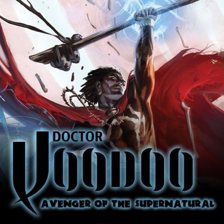 Doctor Voodoo: Avenger of the Supernatural (2009 - 2010)