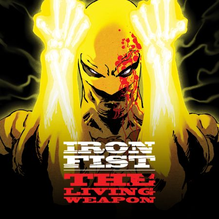 Iron Fist: The Living Weapon (2014)