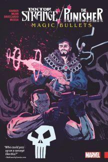 Doctor Strange/Punisher: Magic Bullets (Trade Paperback)