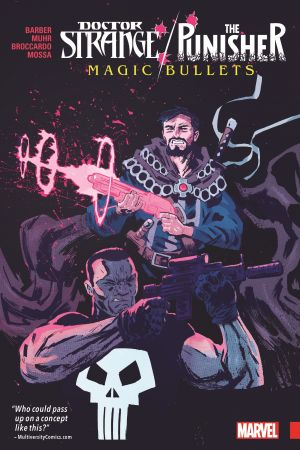 Doctor Strange/Punisher: Magic Bullets (Trade Paperback)