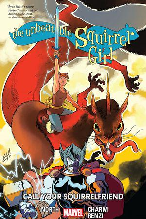 The Unbeatable Squirrel Girl Vol. 11: Call Your Squirrelfriend (Trade Paperback)