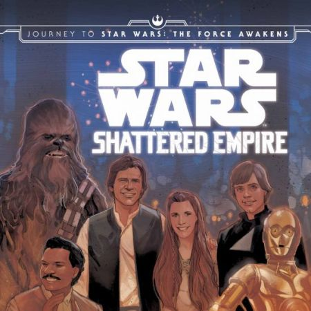 JOURNEY TO STAR WARS: THE FORCE AWAKENS - SHATTERED EMPIRE (2015)