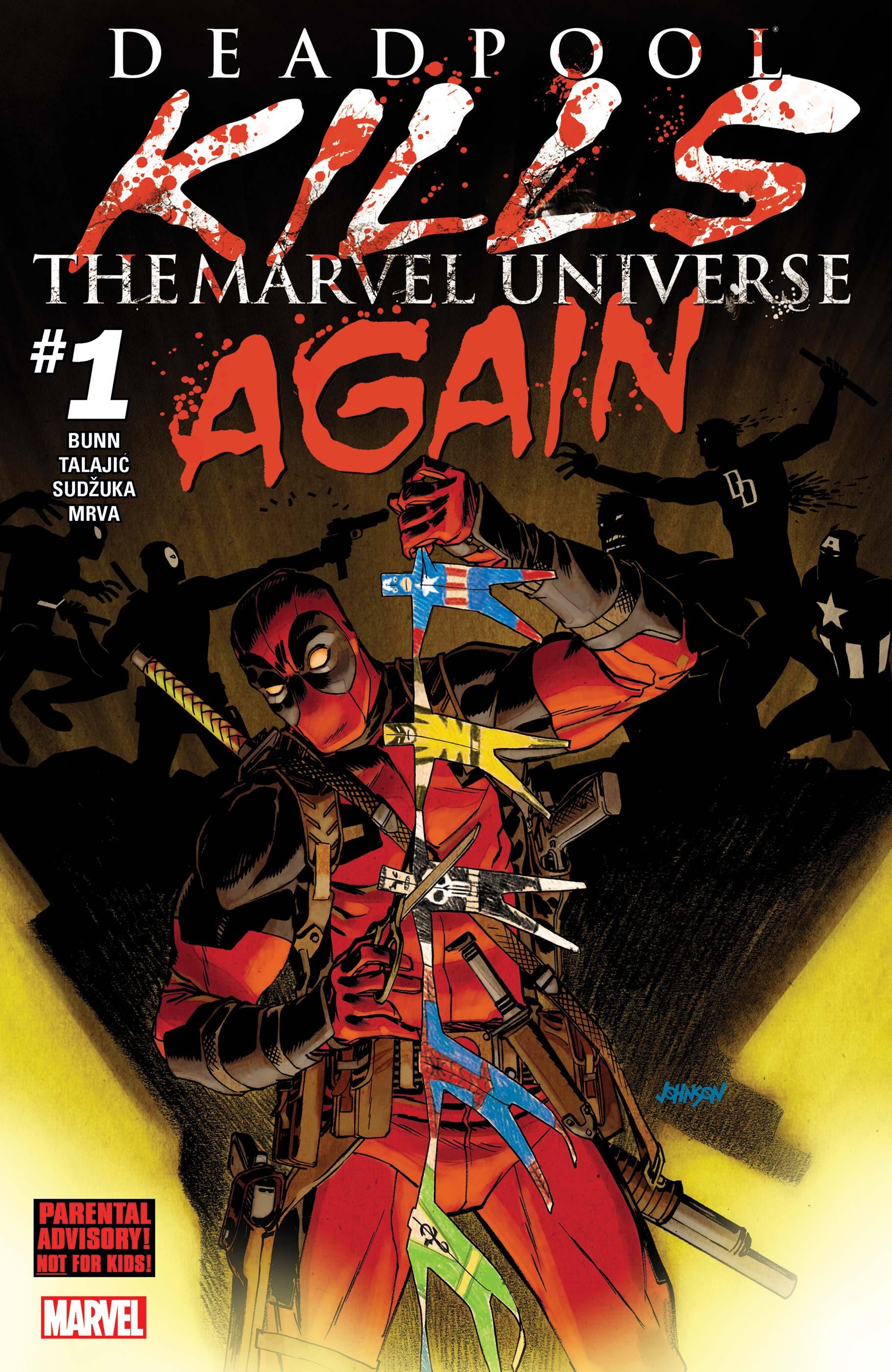 Deadpool Kills the Marvel Universe Again (2017) #1