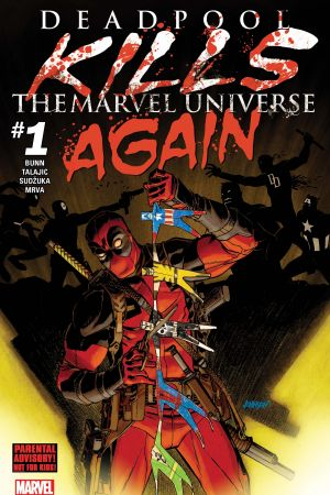 Deadpool Kills the Marvel Universe Again (2017) #1