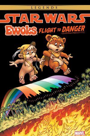 Star Wars: Ewoks - Flight To Danger (Trade Paperback)