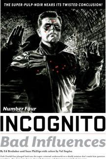 Incognito: Bad Influences #4