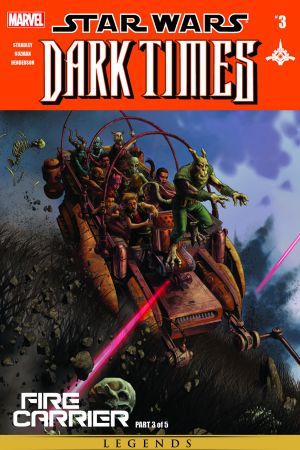 Star Wars: Dark Times - Fire Carrier #3