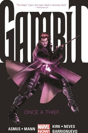 Gambit Vol. 1: Once a Thief... (Trade Paperback)