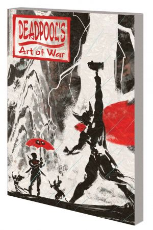 Deadpool's Art of War (Trade Paperback)