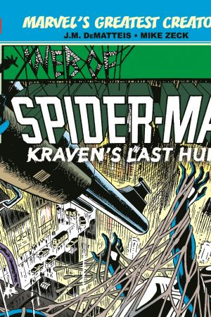 Marvel's Greatest Creators: Spider-Man - Kraven's Last Hunt (2019)