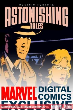 Astonishing Tales: Dominic Fortune #3