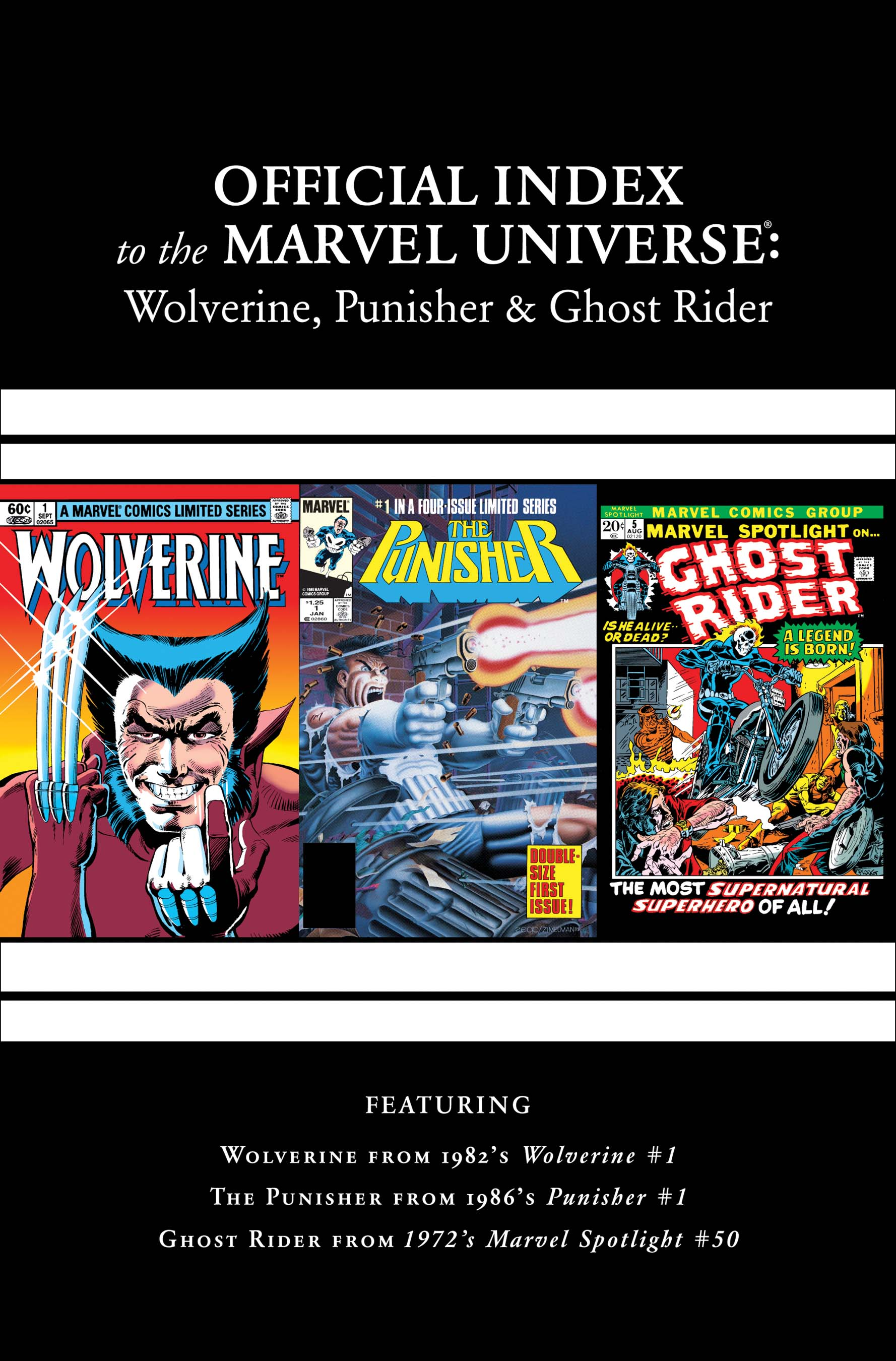 Wolverine, Punisher & Ghost Rider: Official Index to the Marvel Universe (2011) #1