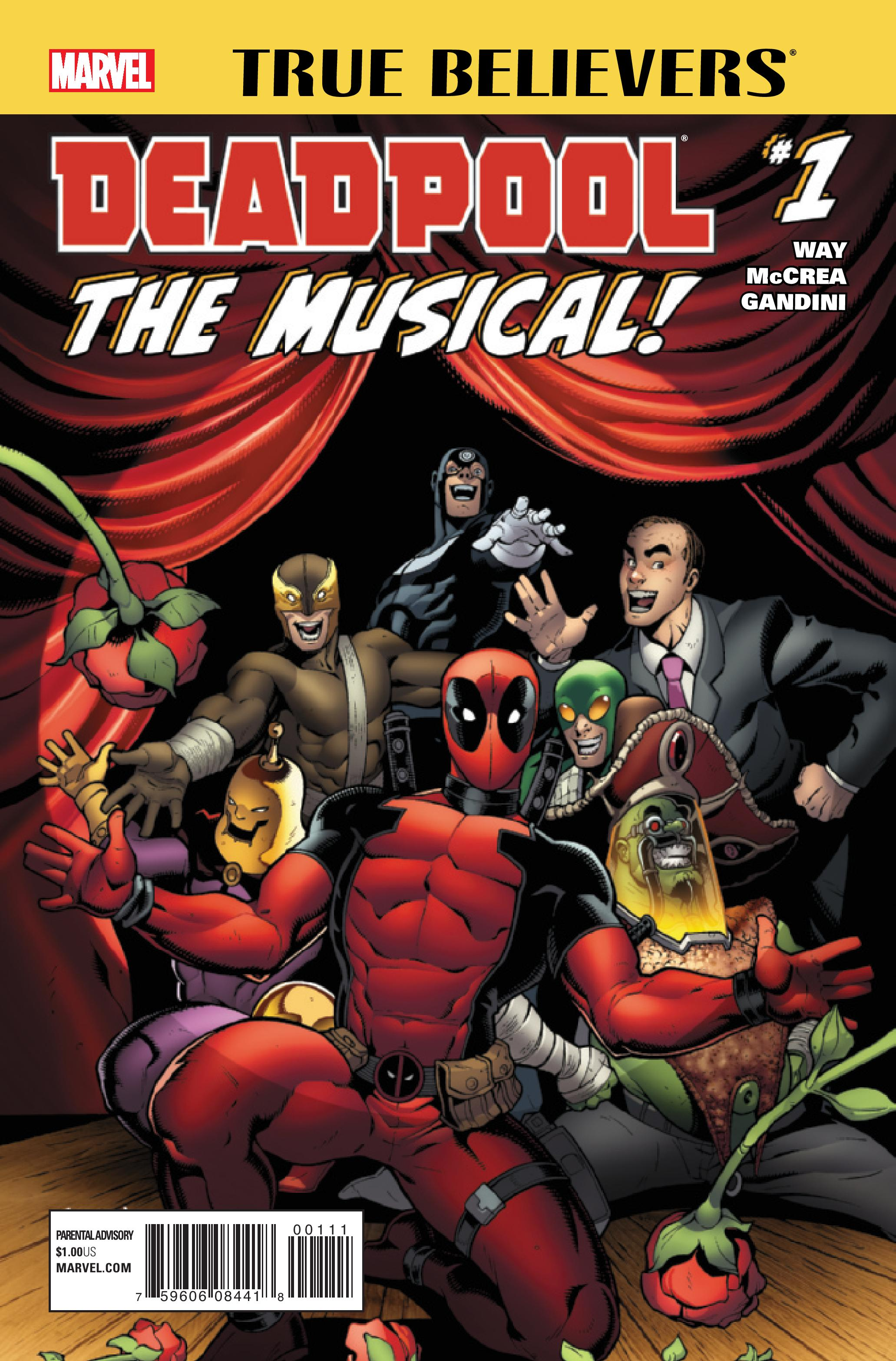TRUE BELIEVERS: DEADPOOL THE MUSICAL 1 (2016) #1