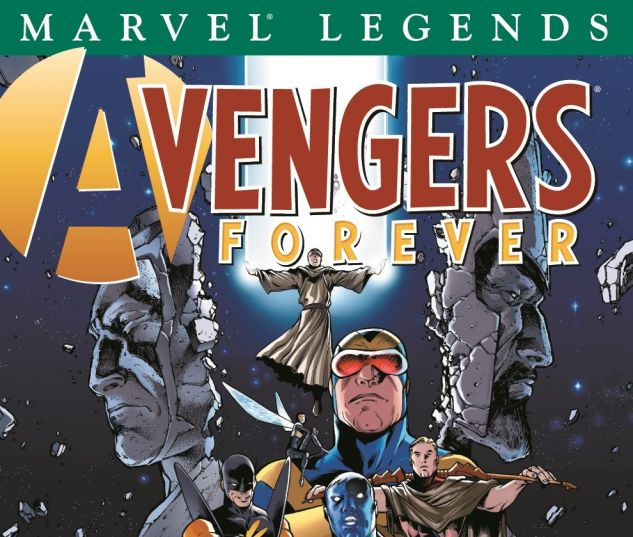 AVENGERS LEGENDS VOL. I: AVENGERS FOREVER TPB 0 cover