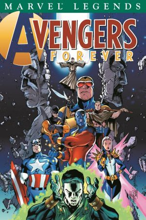 Avengers Legends Vol. I: Avengers Forever (Trade Paperback)