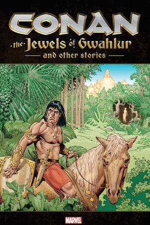Conan: The Jewels Of Gwahlur And Other Stories (Trade Paperback)