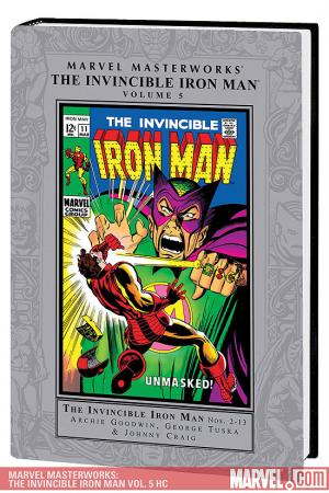 Marvel Masterworks: The Invincible Iron Man Vol. 5 (2008 - Present)