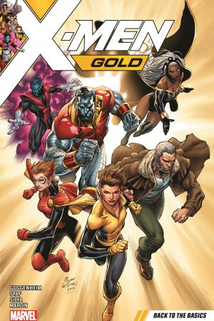 X-Men Gold Vol. 1: Back to the Basics (Trade Paperback)