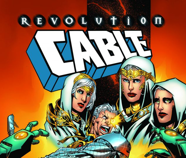 cover from CABLE: REVOLUTION TPB (2018) #1