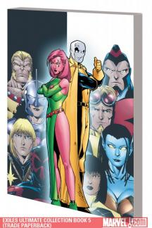 Exiles Ultimate Collection Book 5 (Trade Paperback)