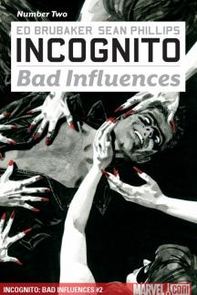 Incognito: Bad Influences #2