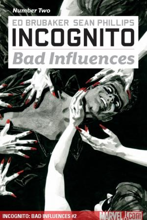 Incognito: Bad Influences #2