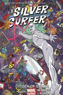Silver Surfer Vol. 4: Citizen Of Earth (Trade Paperback)