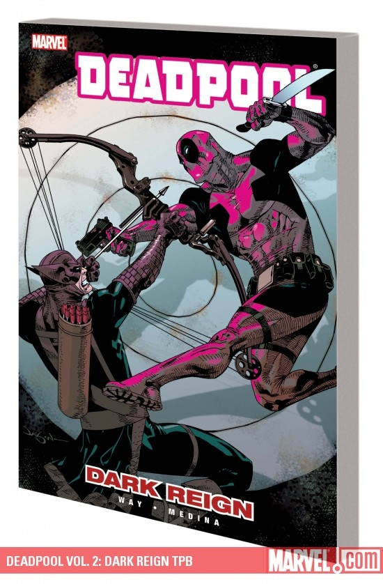 Deadpool Vol. 2: Dark Reign (Trade Paperback)