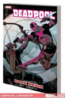 Deadpool Vol. 2: Dark Reign (Trade Paperback)