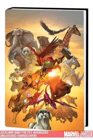 Lockjaw and the Pet Avengers Unleashed HC (Hardcover)