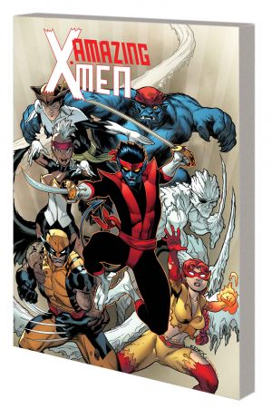 AMAZING X-MEN VOL. 1: THE QUEST FOR NIGHTCRAWLER TPB (Trade Paperback)