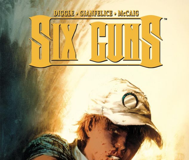 SIX GUNS (2011) #4