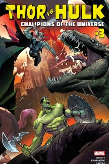 Thor Vs. Hulk - Champions of the Universe #3