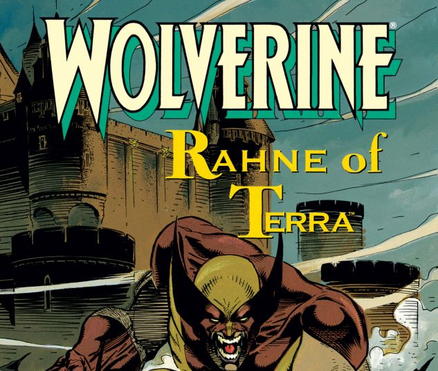 Cover for WOLVERINE: RAHNE OF TERRA