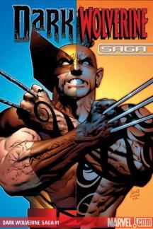 Dark Wolverine Saga (2009) #1