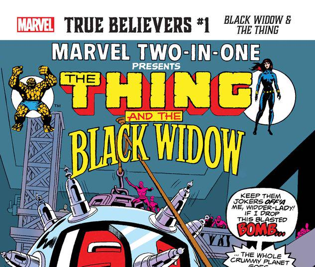 TRUE BELIEVERS: BLACK WIDOW & THE THING 1 #1