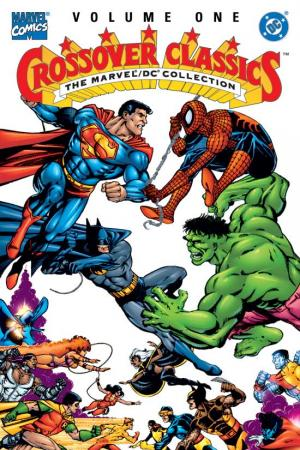 Crossover Classics Vol. I: The Marvel/DC Collection (Trade Paperback)