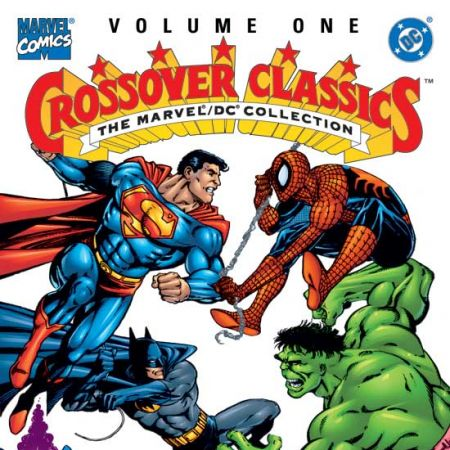 CROSSOVER CLASSICS VOL. I: THE MARVEL/DC COLLECTION TPB COVER