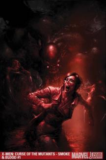 X-Men: Curse of the Mutants - Smoke & Blood #1