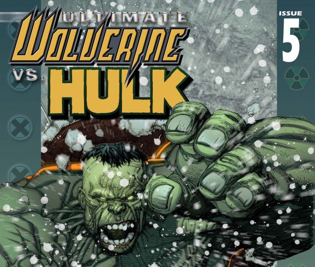 ULTIMATE WOLVERINE VS. HULK (2005) #5