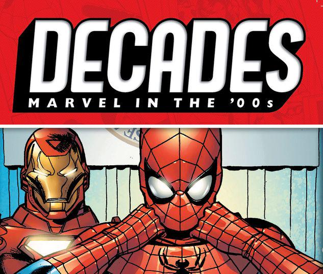 DECADES: MARVEL IN THE '00S - HITTING THE HEADLINES TPB #1