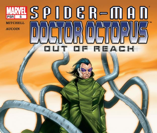 SPIDER-MAN/DOCTOR OCTOPUS: OUT OF REACH (2004) #5